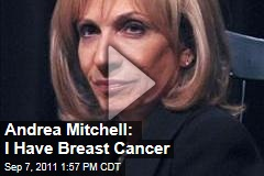 Andrea Mitchell of MSNBC Announces She Has Breast Cancer but That Her Prognosis is Good
