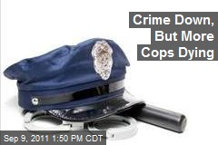 Crime Down, But More Cops Dying