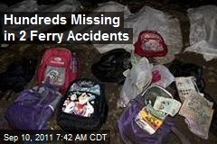 Hundreds Missing in 2 Ferry Accidents