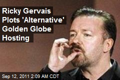 Ricky Gervais Plots &amp;#39;Alternative&amp;#39; Golden Globe Hosting