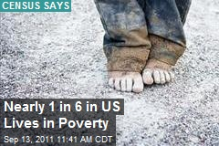 Nearly 1 in 6 in US Lives in Poverty