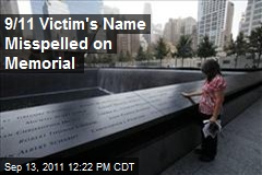 9/11 Victim&amp;#39;s Name Misspelled on Memorial