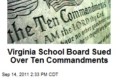 Virginia School Board Sued Over Ten Commandments