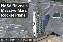 NASA Reveals Massive Mars Rocket Plans