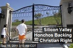 Silicon Valley Honchos Backing Christian Right