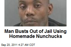 Man Busts Out of Jail Using Homemade Nunchucks