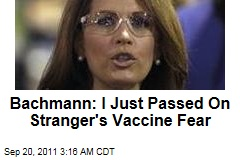 Bachmann: I Just Passed On Stranger's Vaccine Fear