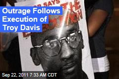 Outrage Follows Execution of Troy Davis