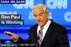 Ron Paul Is Winning