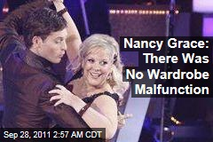 Nancy Grace: Dancing With the Stars Wardrobe Malfunction Didn't Happen