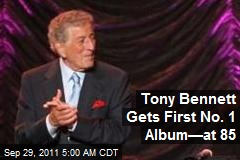 Tony Bennett Gets First No. 1 Album—at 85