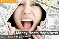 Money Beats Happiness