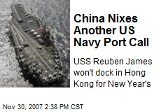 China Nixes Another US Navy Port Call