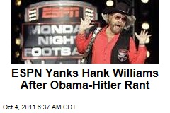 ESPN Pulls Hank Williams Jr. 'Are You Ready for Some Football' Monday Night Football Intro After Obama-Hitler Comments