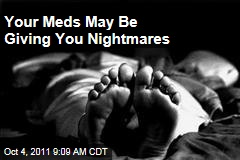 Prozac, Lexapro, Ritalin: Your Medicines May Be Giving You Nightmares