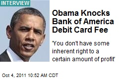 Obama Knocks Bank of America Debit Card Fee