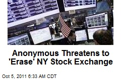 Anonymous Threatens to 'Erase' NY Stock Exchange