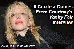 Courtney Love's 'Vanity Fair' Interview: The Craziest Quotes