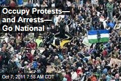 Occupy Protests— and Arrests— Go National