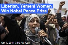 Liberian, Yemeni Women Win Nobel Peace Prize