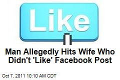 Man Allegedly Hits Wife Who Didn't 'Like' Facebook Post