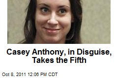 Casey Anthony, in Disguise, Takes the Fifth
