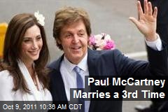 Paul McCartney Marries a 3rd Time