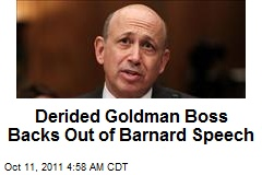 Derided Goldman Boss Backs Out of Barnard Speech