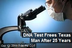 DNA Test Frees Texas Man After 25 Years