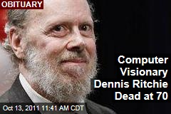 Dennis Ritchie, Computer Programmer Behind UNIX, C Languages, Dead at 70