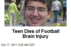 Teen Dies of Football Brain Injury