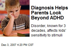 Diagnosis Helps Parents Look Beyond ADHD