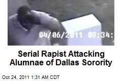 Serial Rapist Attacking Sorority Sisters