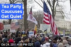Senate, House Tea Party Caucuses Go Quiet on Capitol Hill