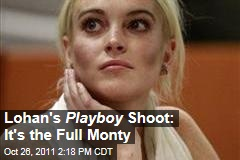 Lindsay Lohan Agrees to Full Frontal Nudity for Playboy Shoot