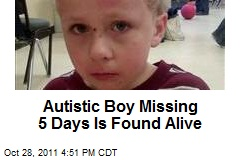 Autistic Boy Missing 5 Days Is Found Alive
