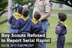 Boy Scouts Refused to Report Serial Rapist