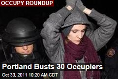 Occupy Wall Street: Portland Busts 30 Protesters