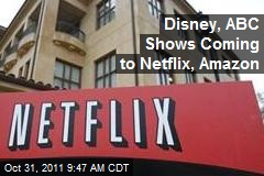 Disney, ABC Shows Coming to Netflix, Amazon