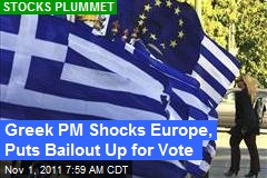 Greek PM Shocks Europe, Puts Bailout Up for Vote