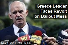 Greece Leader Faces Revolt on Bailout Mess