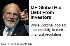 MF Global Hid Debt From Investors