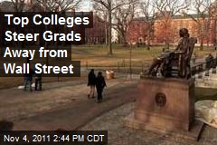 Top Colleges Steer Grads Away from Wall Street