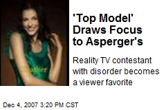 'Top Model' Draws Focus to Asperger's