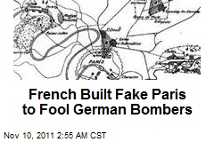 French Built Fake Paris to Fool German Bombers