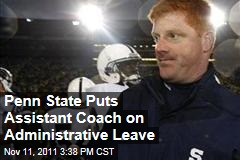 Penn State Puts Assistant Football Coach Mike McQueary on Administrative Leave