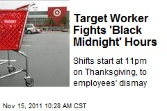 Target Worker Fights Black Friday Hours