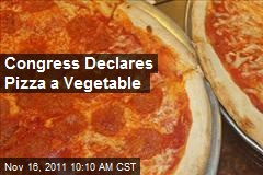 Congress Declares Pizza a Vegetable