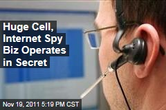 Huge Internet, Cell Surveillance Business Operates in Secret