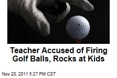 Scottish Teacher Accused of Firing Golf Balls at Former Students